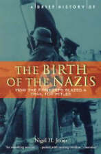 A Brief History of the Birth of the Nazis: How the Freikorps Blazed a Trail..