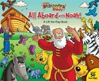 The Beginner's Bible: All Aboard with Noah! by Zondervan Staff and Catherine DeVries (2009, Board Book)