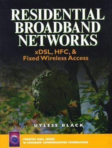 Residential Broadband Networks by Black, Uyless
