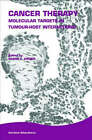 Cancer Therapy: Molecular Targets in Tumor-Host Interactions by Taylor & Francis Ltd (Hardback, 2005)