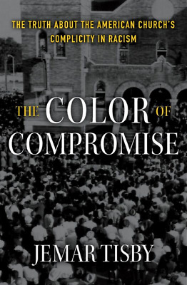 The Color Of Compromise By Jemar Tisby 2020 Digital P D F Ebay