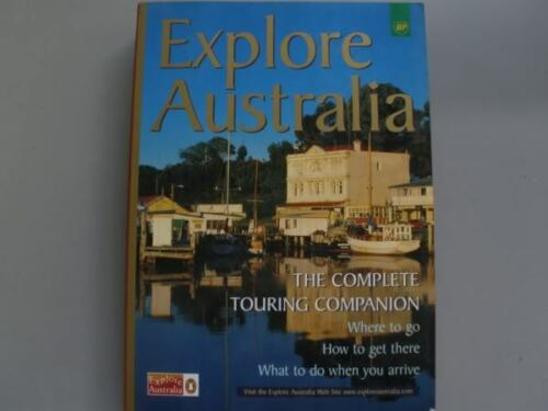 BOOK EXPLORE AUSTRALIAComplete Touring Guide