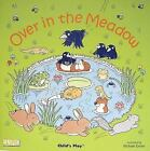 Classic Books with Holes Soft Cover: Over in the Meadow (2002, Paperback)