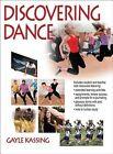 Discovering Dance by Gayle Kassing (Hardback, 2014)