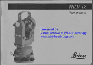 wild heerbrugg t2 mod user manual pdf file in english or german rh ebay com Wild T3 wild t2 theodolite manual pdf