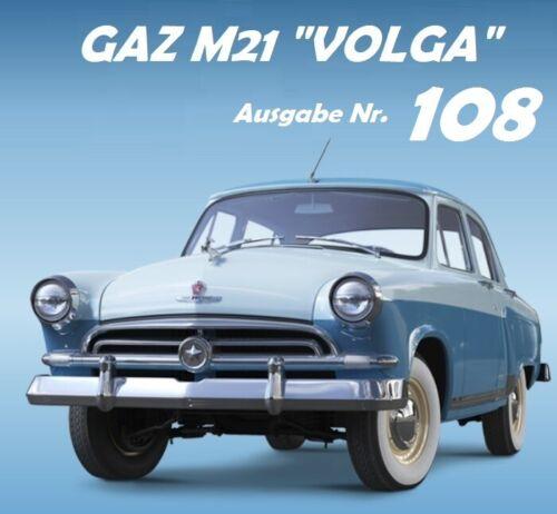 1:8 GAZ M21 VOLGA DeAgostini Ausgabe Nr 108