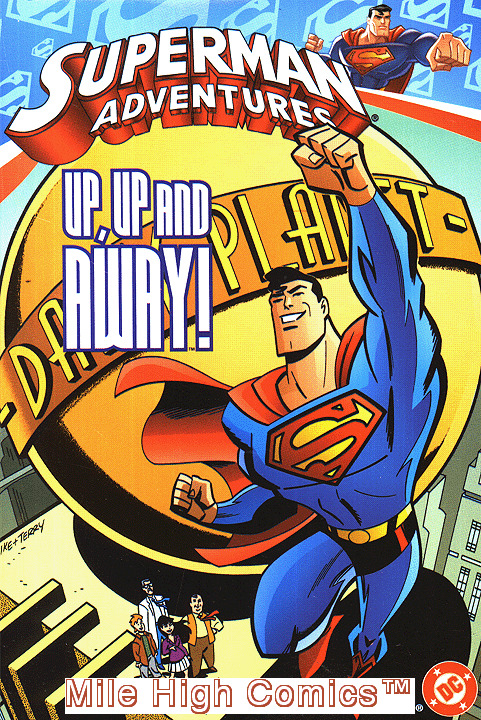 SUPERMAN ADVENTURES: UP, UP AND AWAY TPB (VOL. 1) (2004 Series) #1 Near Mint