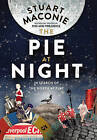 The Pie at Night: In Search of the North at Play by Stuart Maconie (Paperback, 2015)