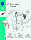 Oxford Reading Tree: Stages 8-9: Woodpeckers Anthologies: 10: The Ice Giant by Rod Hunt, Jenny Ackland (Paperback, 1987)