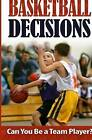 Basketball Decisions: Can You Be a Team Player? by Kobe Gamer (Paperback / softback, 2015)