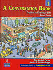 A Conversation Book: Bk. 1: English in Everyday Life by Sandra Douglas Fotinos-Riggs, Tina Kasloff Carver (Paperback, 2006)