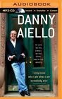 I Only Know Who I Am When I Am Somebody Else: My Life on the Street, on the Stage, and in the Movies by Danny Aiello (CD-Audio, 2015)