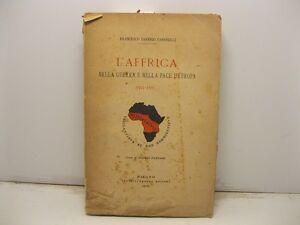 CAROSELLI Francesco Saverio, L'Afrrica nella guerra e nella pace d'Europa