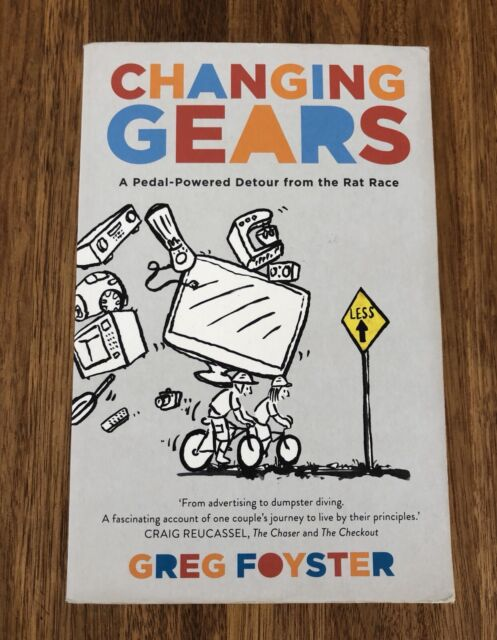Changing Gears | Greg Foyster | Detour From Rat Race | PB 2013
