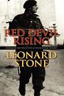 Red Devil Rising by Leonard Stone (Hardback, 2008)
