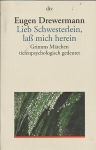 Lieb-Schwesterlein-lass-mich-herein-Grimms-Maerchen-tiefenpsychologisch-gedeutet