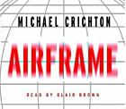 Airframe Set by Michael Crichton (1996, CD, Abridged)