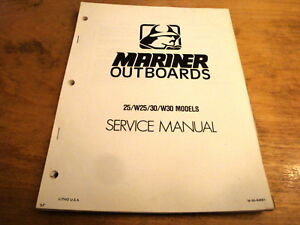 Mariner 25 30 hp w25 w30 outboard motor service repair manual m-90.