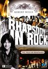 Robert Wells - Rhapsody In Rock : The Best Of Rhapsody (DVD, 2009)