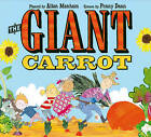 The Giant Carrot by Allan Manham, Penny Dann (Hardback, 2010)