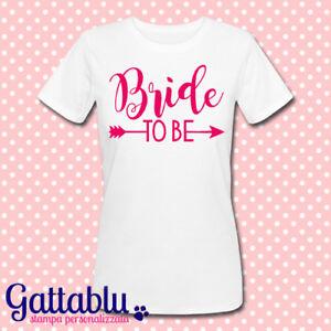 a624f5f2586d89 Caricamento dell'immagine in corso T-shirt-donna -Addio-al-Nubilato-idea-regalo-