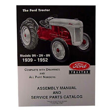 Fits Ford 2n 8n 9n Tractor Assembly Manual With Part Numbers And Exploded Views