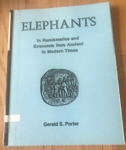 Elephants-in-Numismatics-and-Exonumia-Ancient-to-Modern-Gerald-Porter-1993