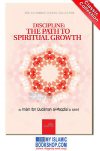 DISCIPLINE-THE-PATH-TO-SPIRITUAL-GROWTH-BY-IMAM-IBN-QUDAMAH-AL-MAQDISI-D-689H
