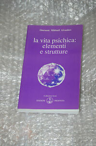 La-vita-psichica-elementi-e-strutture