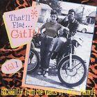 That'll Flat Git It!, Vol. 1 by Various Artists (CD, Jun-1993, Bear Family Records (Germany))