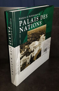 Histoire Et Architecture Du Palais Des Nations L Art Deco Au Service...