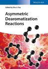 Asymmetric Dearomatization Reactions (2016, Gebundene Ausgabe)