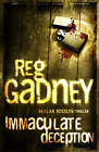 Immaculate Deception: An Alan Rosslyn Thriller by Reg Gadney (Paperback, 2007)