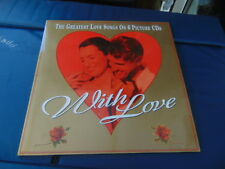 Cd's Love Songs on Six Picture Discs In a Folder called 'With Love' 18 Songs on