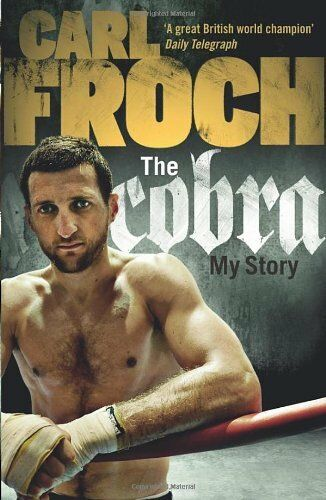 1 of 1 - The Cobra: My Story,Carl Froch