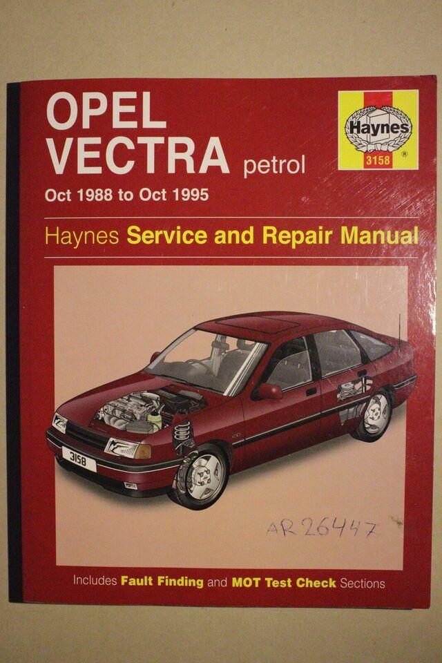 Værksteds håndbog, Opel Vectra petrol 1988-1995