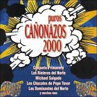 Puros Canonazos 2000 by Various Artists (CD, Aug-2003, Joey Records)