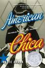 American Chica: Two Worlds, One Childhood by Marie Arana (Paperback / softback, 2002)