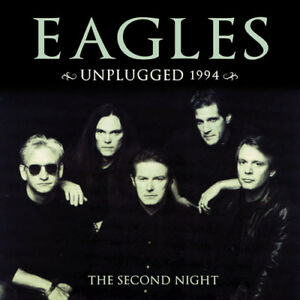 The-Eagles-Unplugged-1994-The-Second-Night-CD-2-discs-2016-NEW