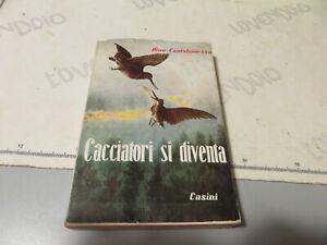 Hunting-N-Cantalamessa-Hunters-Si-Become-Gherardo-Casini-Editore-1956