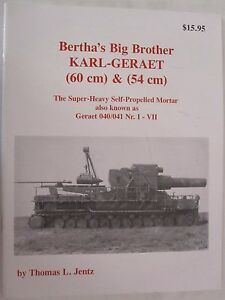 Panzer-Tracts-Bertha-039-s-Big-Brother-Karl-Geraet-60cm-amp-54cm-Mortar