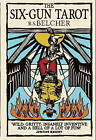 The Six Gun Tarot by R. S. Belcher (Paperback, 2013)
