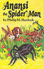 Anancy the Spider Man by Philip M. Sherlock (Paperback, 1983)