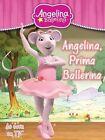 Angelina Ballerina Prima by Autumn Publishing Ltd (Paperback, 2014)