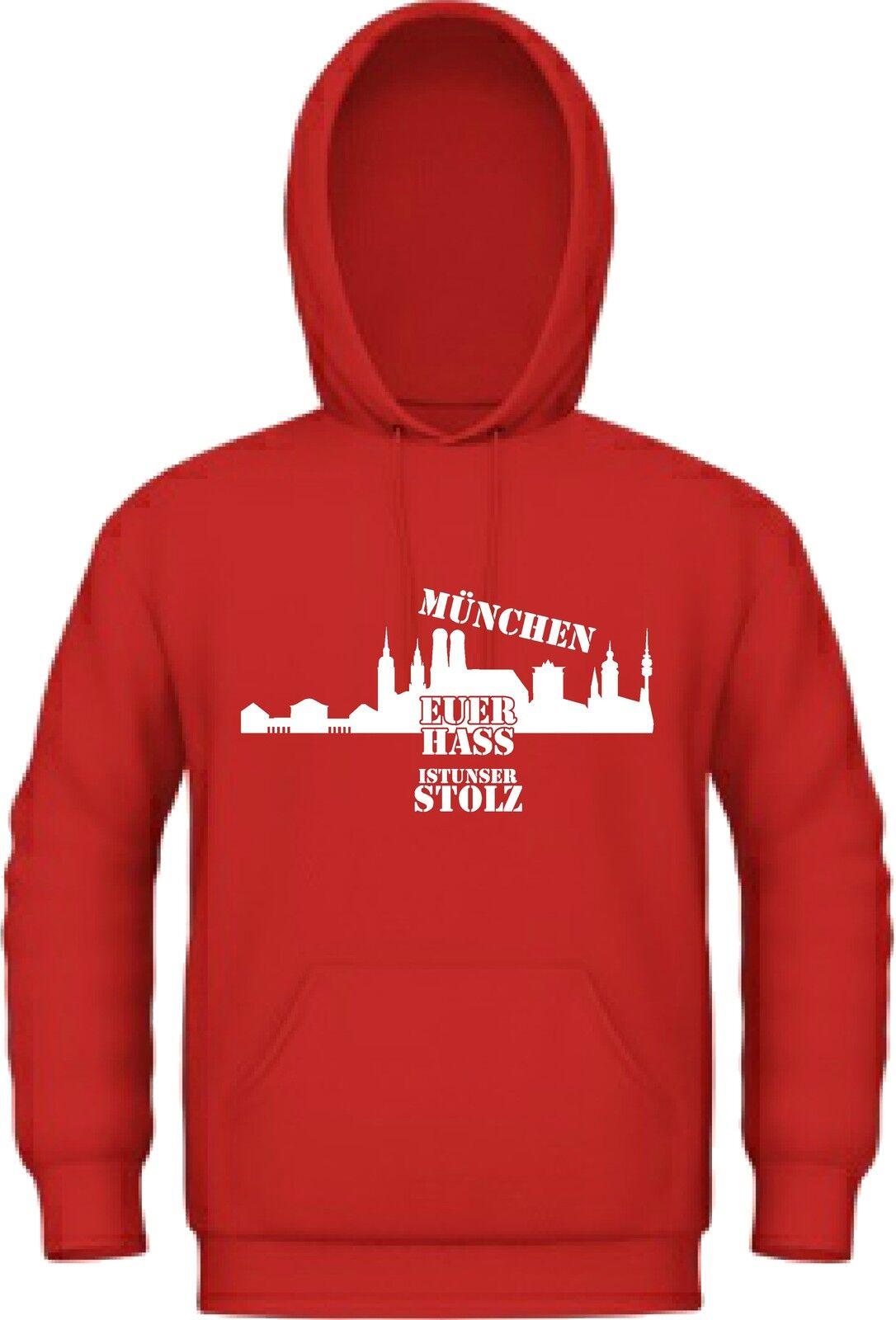 München Kapuzensweat rot weiß EUER HASS IST UNSER STOLZ 4XL Übergrößen  | Bevorzugtes Material