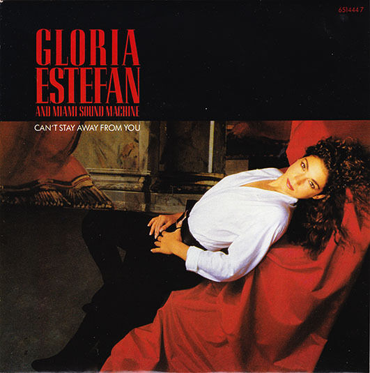 """GLORIA ESTEFAN - Can't Stay Away From You 7"""" 45"""