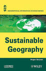 Sustainable Geography by Roger Brunet (Hardback, 2010)