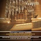 Werke für Orgel und Orchester von OS Montral,K. Nagano,O. Latry,J.-W. Kunz (2015)