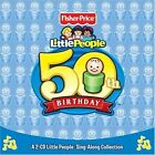 Little People: 50th Birthday by Various Artists (CD, 2 Discs, Fisher-Price)