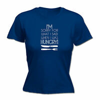 I'M SORRY FOR WHAT I SAID WHEN I WAS HUNGRY WOMENS T SHIRT JNR funny chef cook